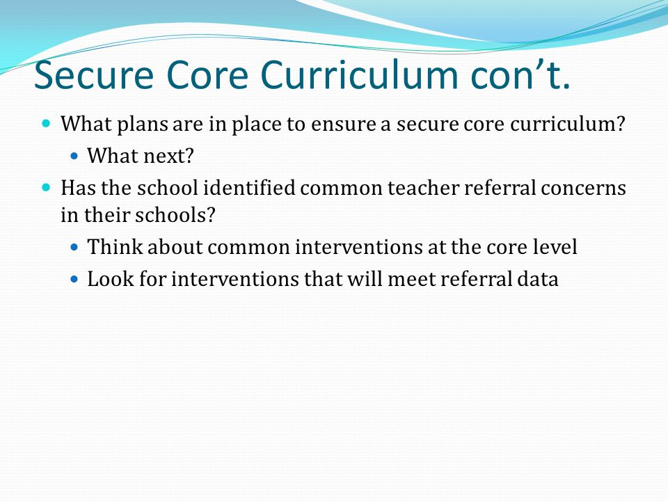 Secure Core Curriculum con't.