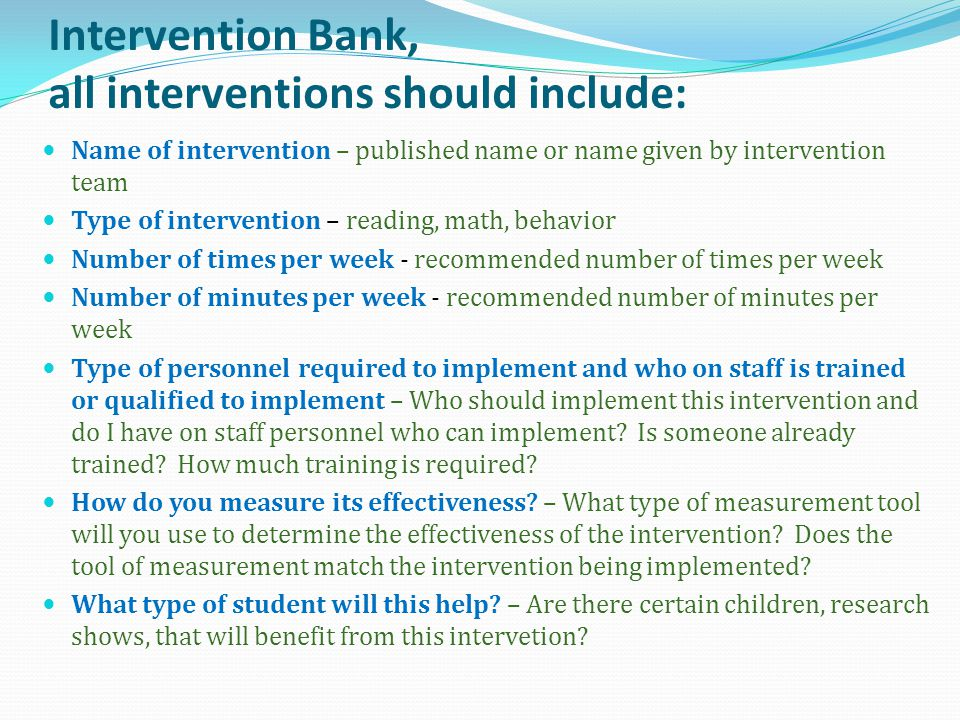 Intervention Bank, all interventions should include: