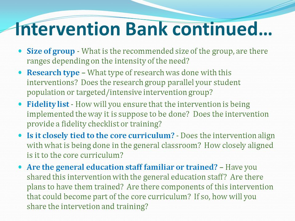 Intervention Bank continued…