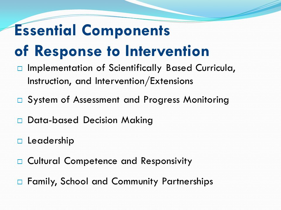Essential Components of Response to Intervention