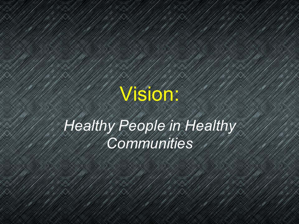 Healthy People in Healthy Communities