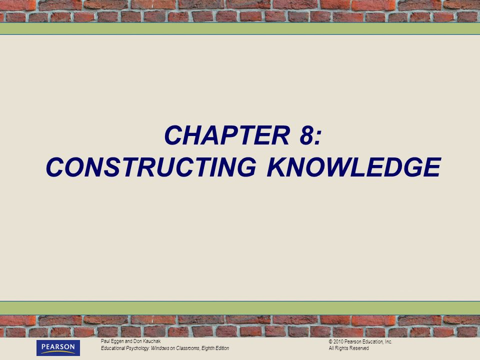 CHAPTER 8: CONSTRUCTING KNOWLEDGE