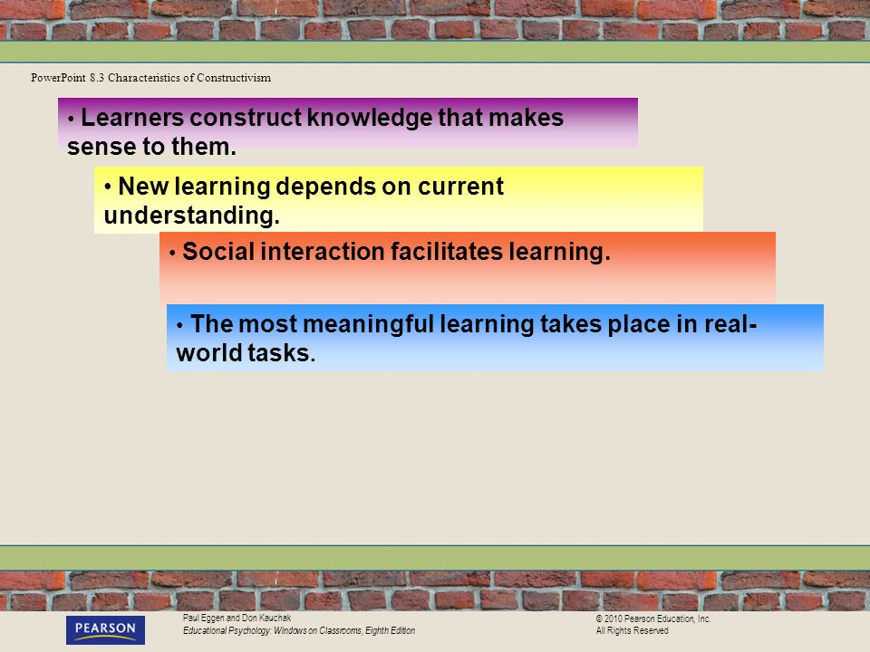 New learning depends on current understanding.