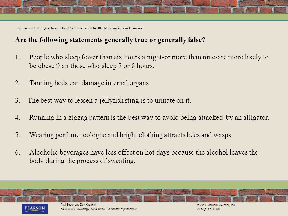 Are the following statements generally true or generally false