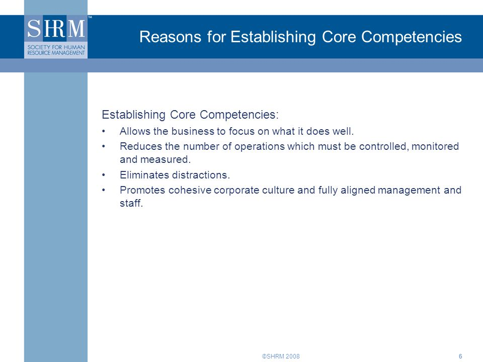 Reasons for Establishing Core Competencies
