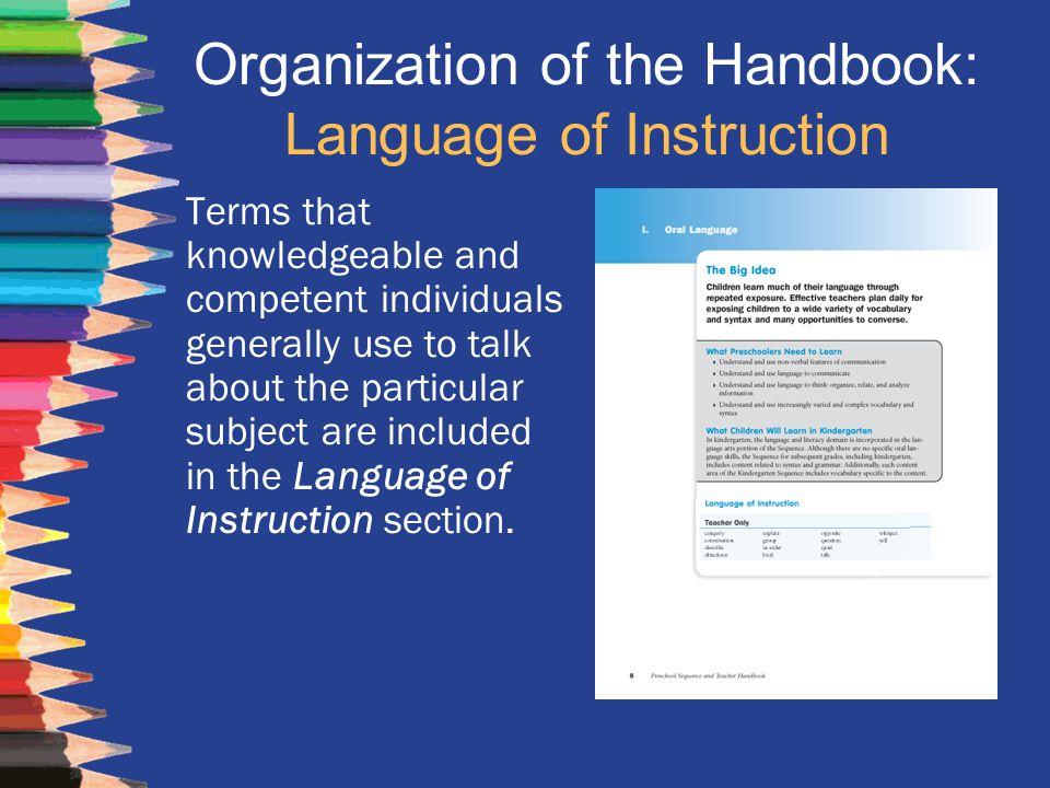 Organization of the Handbook: Language of Instruction