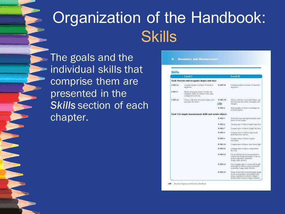 Organization of the Handbook: Skills
