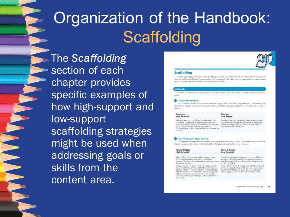 Organization of the Handbook: Scaffolding