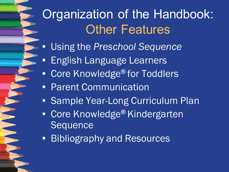 Organization of the Handbook: Other Features