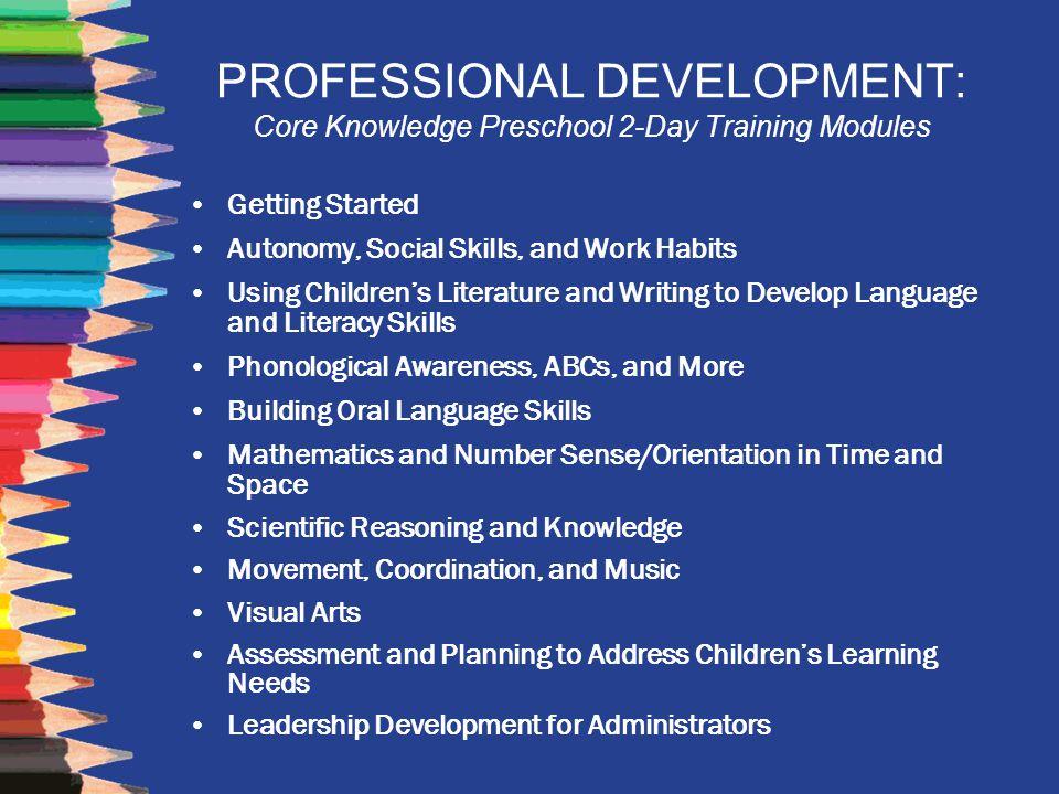 PROFESSIONAL DEVELOPMENT: Core Knowledge Preschool 2-Day Training Modules