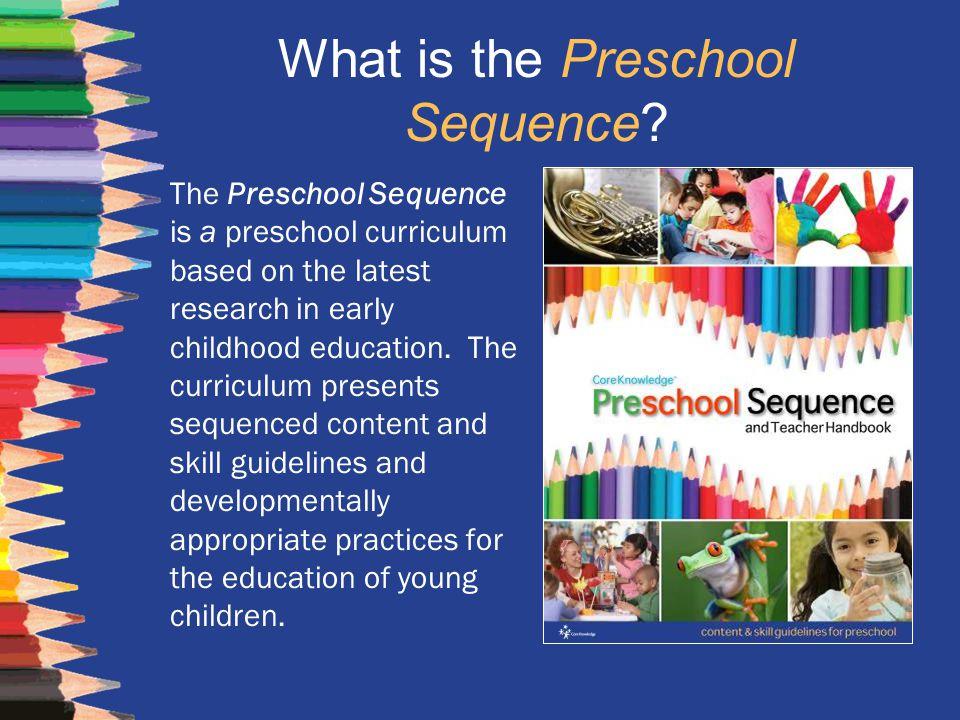 What is the Preschool Sequence