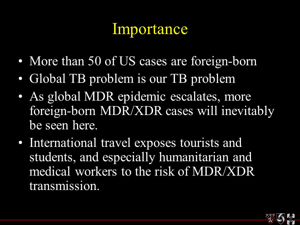 Importance More than 50 of US cases are foreign-born