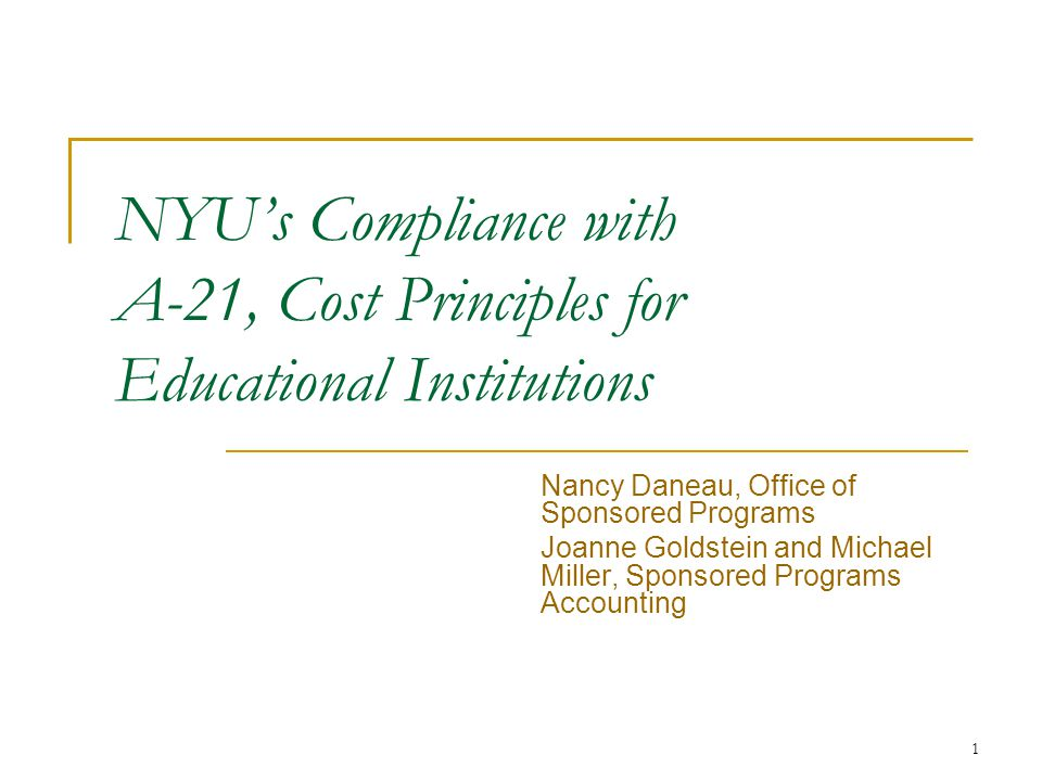 NYU's Compliance with A-21, Cost Principles for Educational Institutions