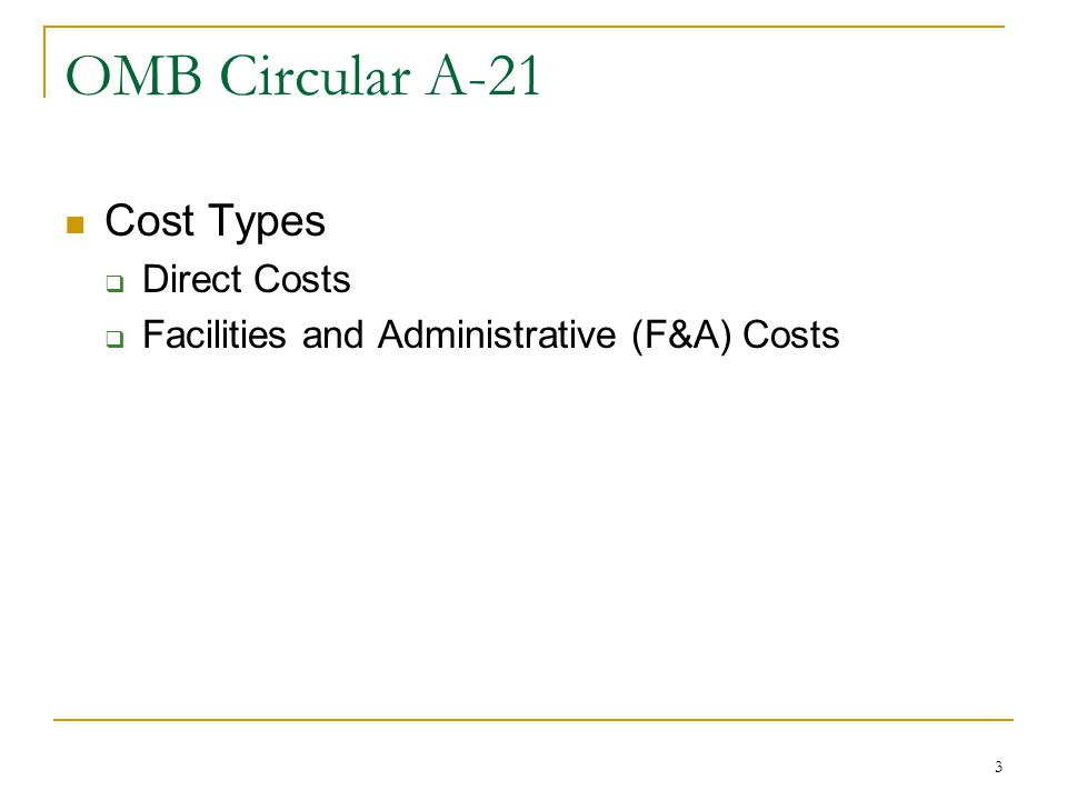 OMB Circular A-21 Cost Types Direct Costs