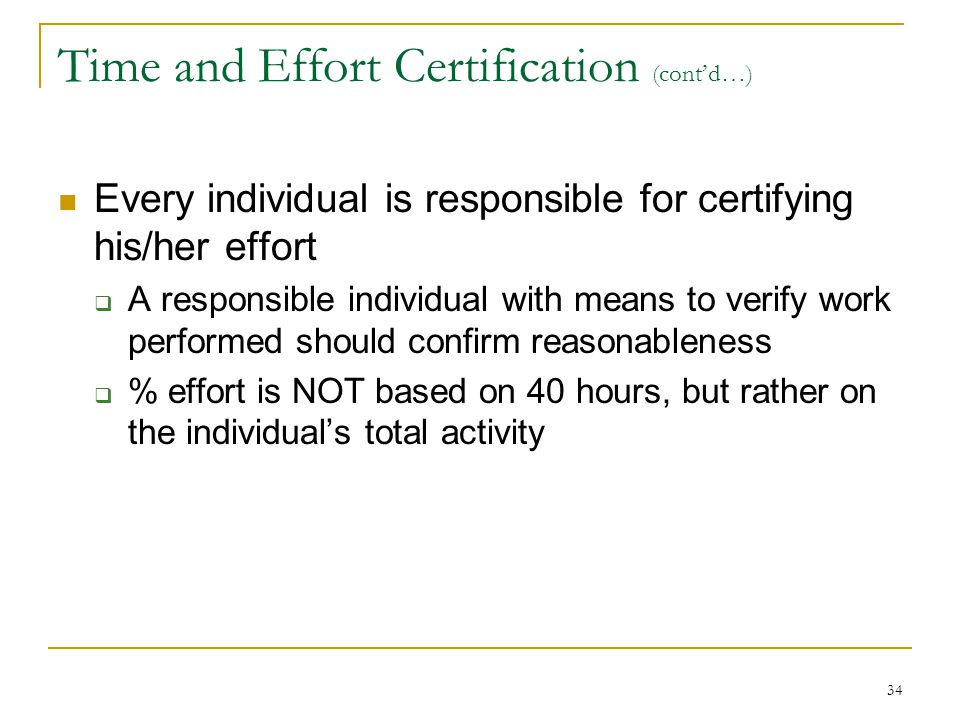 Time and Effort Certification (cont'd…)
