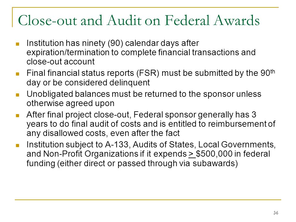 Close-out and Audit on Federal Awards