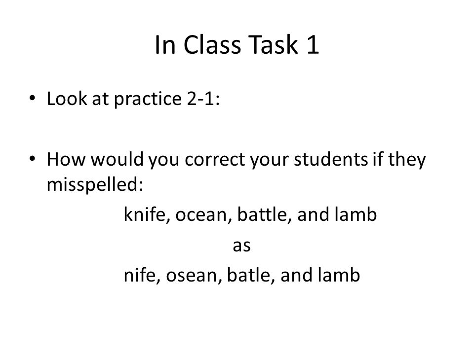 In Class Task 1 Look at practice 2-1:
