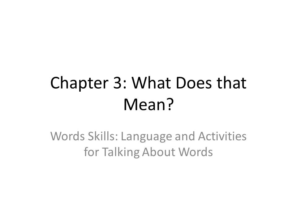 Chapter 3: What Does that Mean