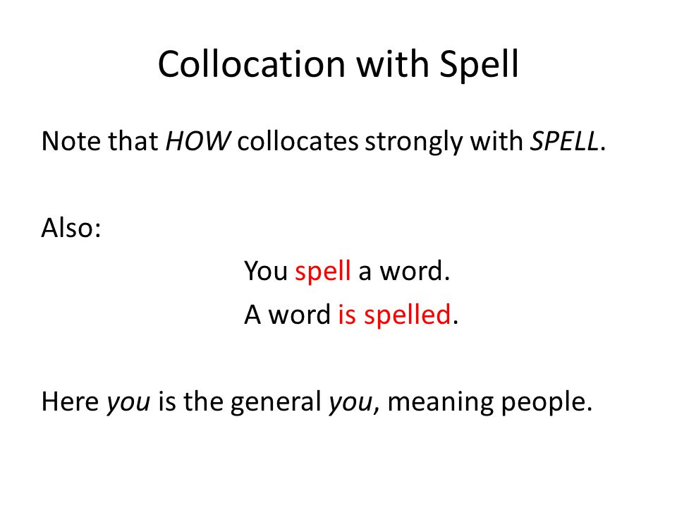 Collocation with Spell