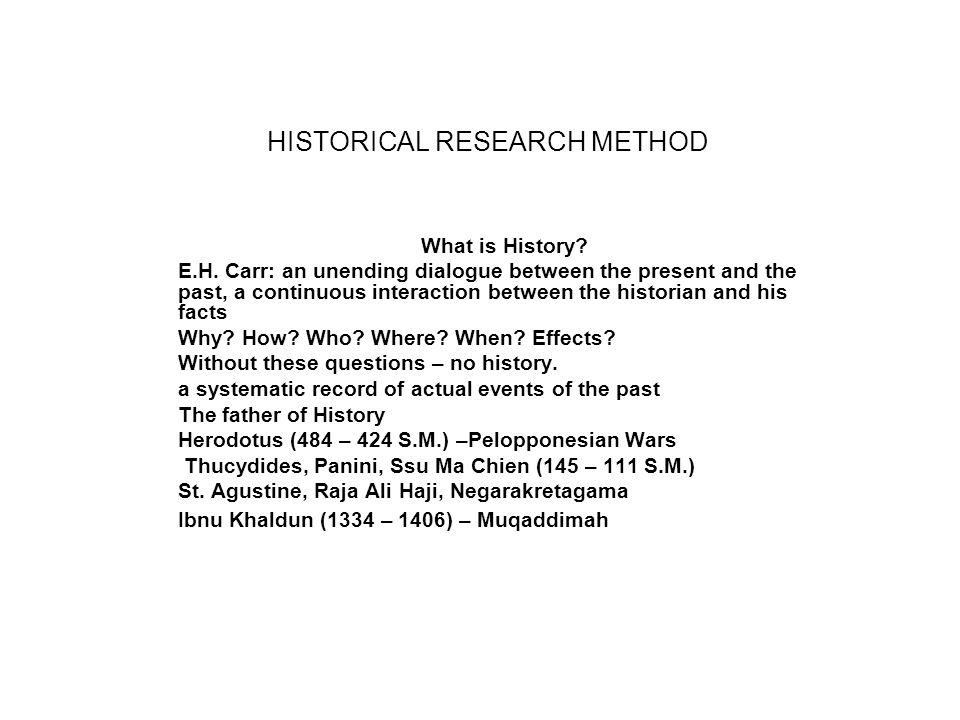 HISTORICAL RESEARCH METHOD