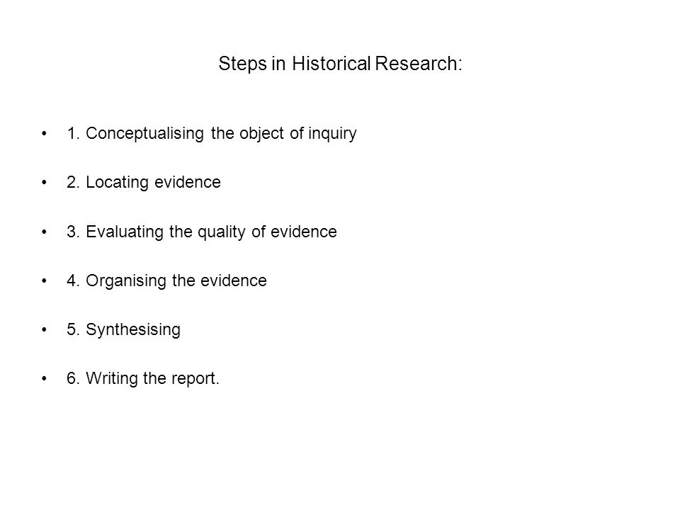 Steps in Historical Research: