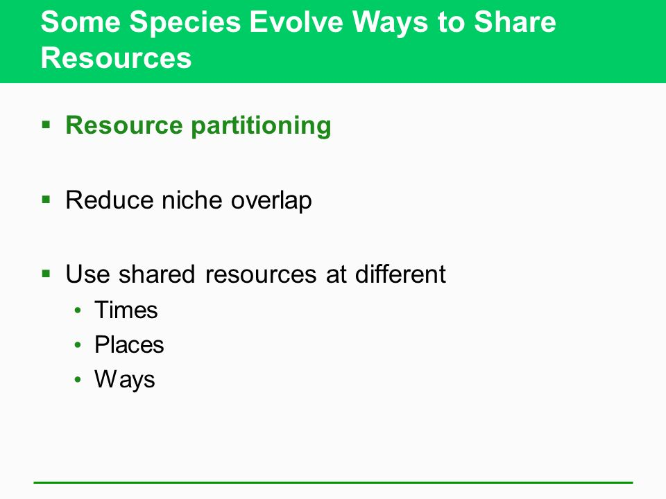 Some Species Evolve Ways to Share Resources