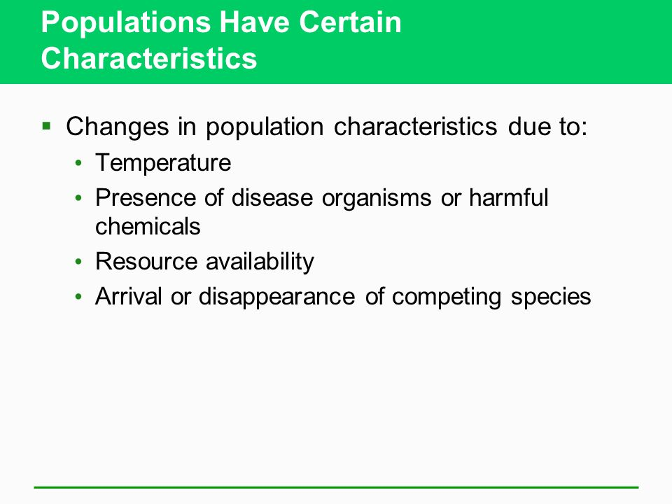 Populations Have Certain Characteristics