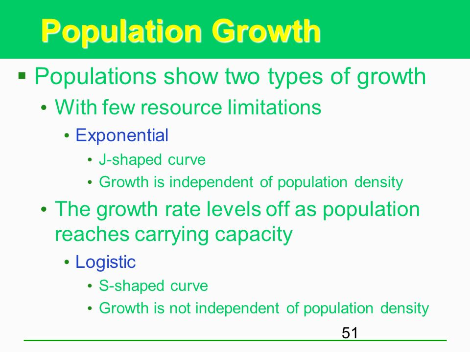 Population Growth Populations show two types of growth