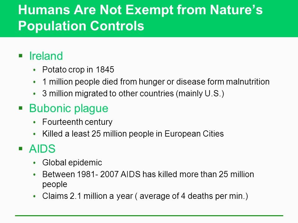 Humans Are Not Exempt from Nature's Population Controls