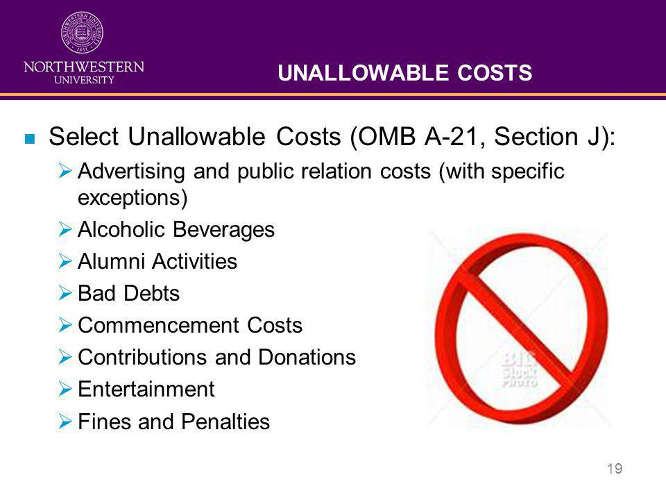 Select Unallowable Costs (OMB A-21, Section J):