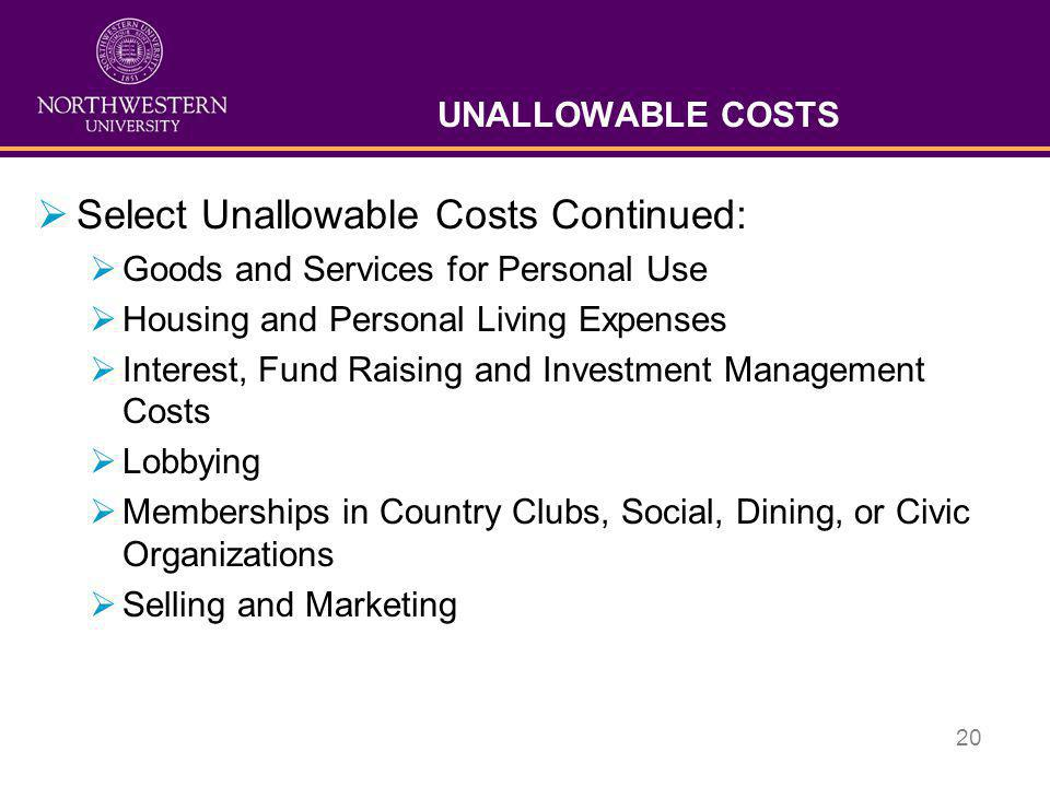 Select Unallowable Costs Continued: