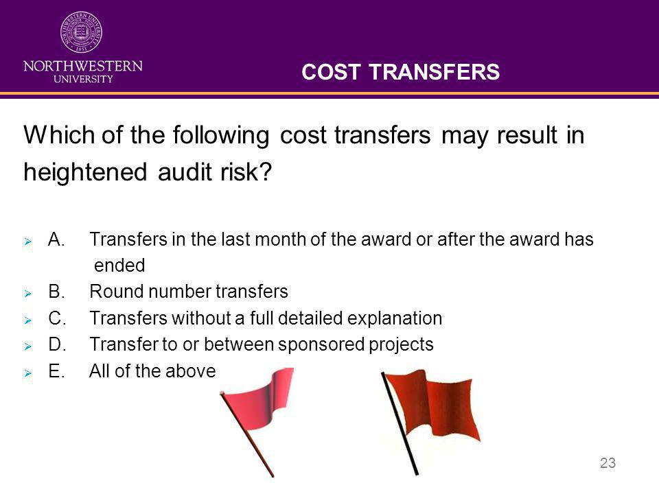 Which of the following cost transfers may result in