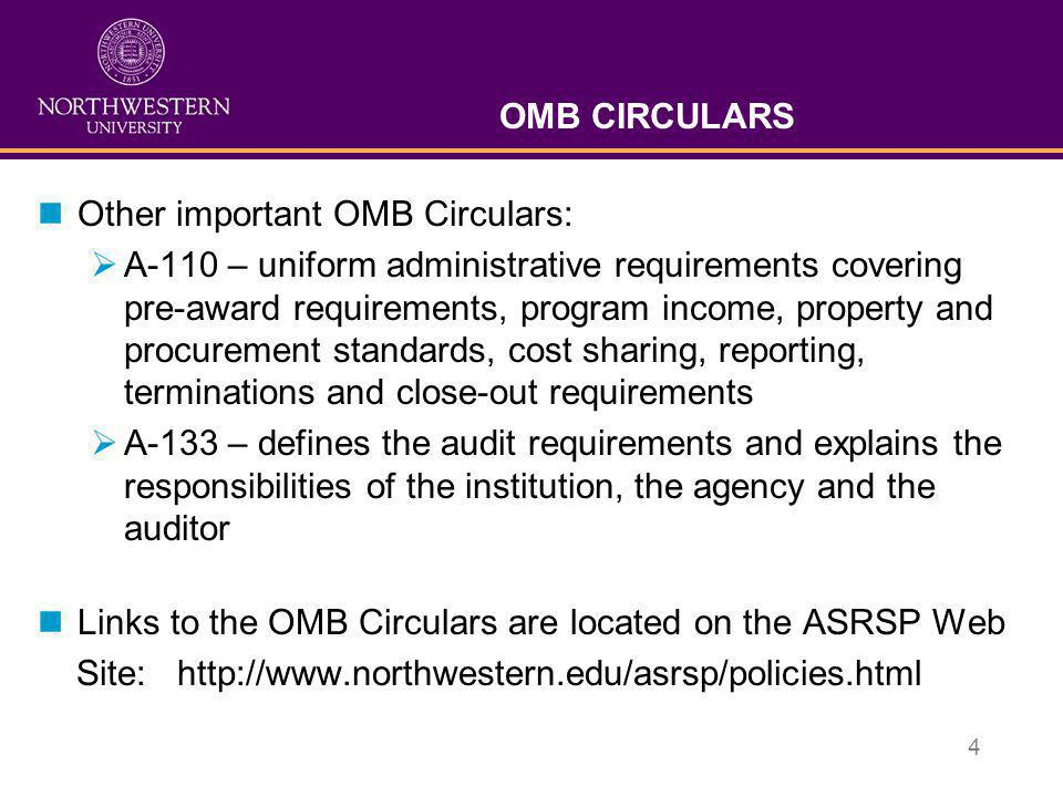OMB CIRCULARS Other important OMB Circulars: