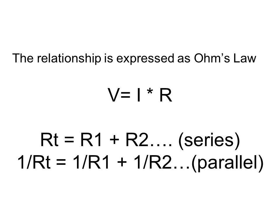 1/Rt = 1/R1 + 1/R2…(parallel)