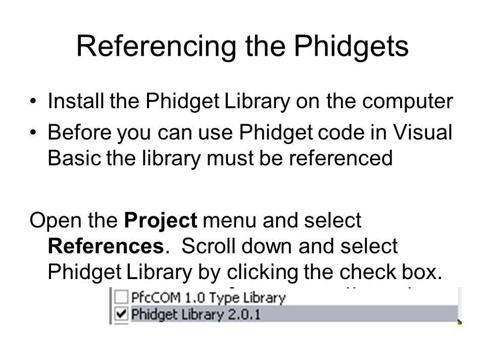 Referencing the Phidgets