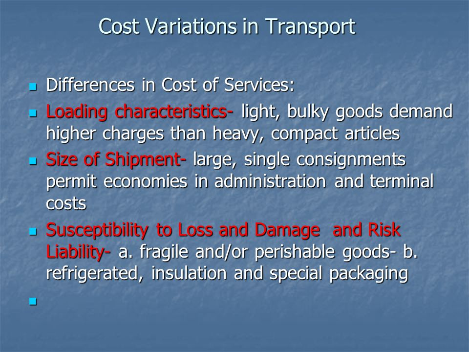 Cost Variations in Transport
