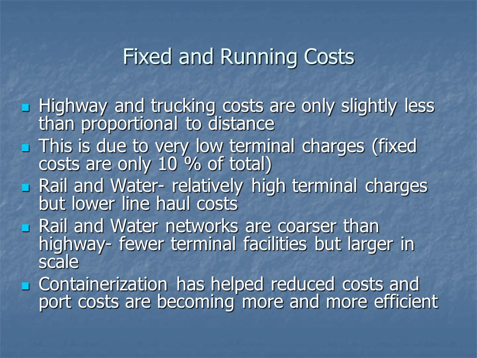 Fixed and Running Costs