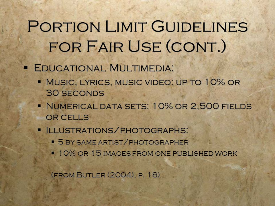 Portion Limit Guidelines for Fair Use (cont.)