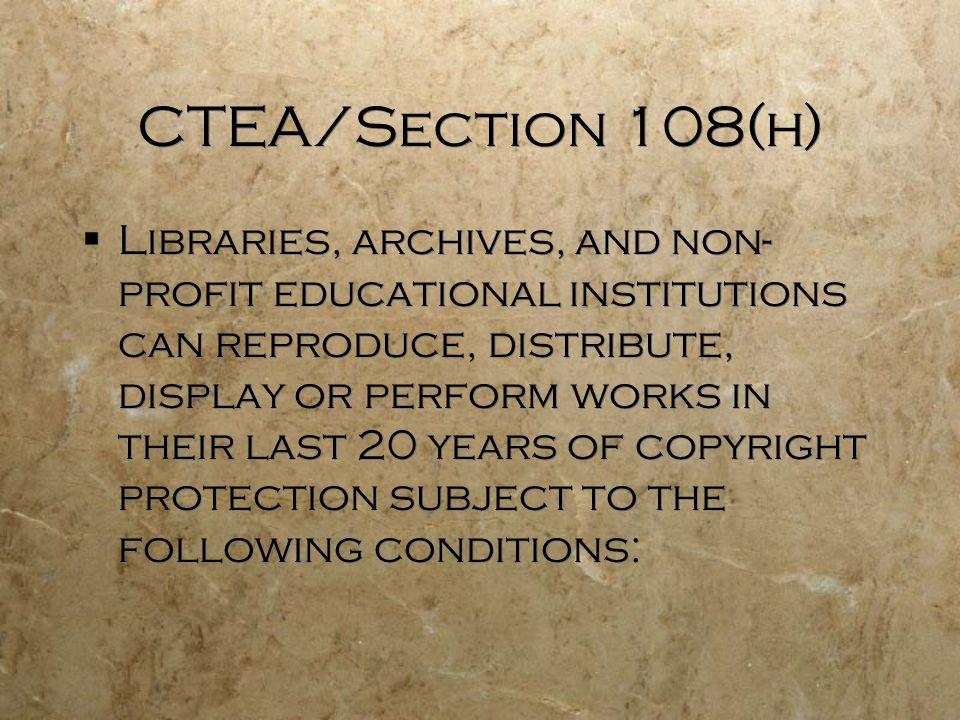 CTEA/Section 108(h)