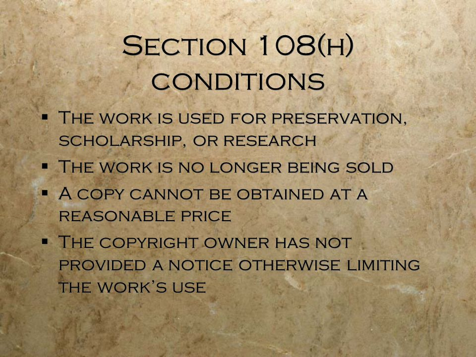 Section 108(h) conditions