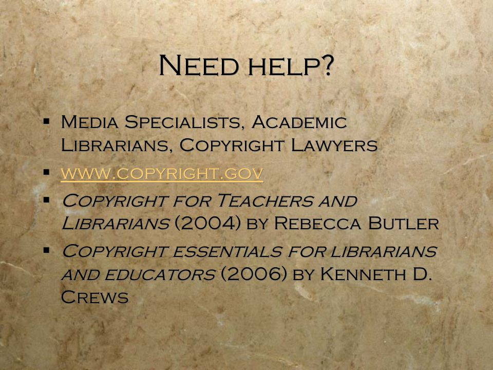 Need help Media Specialists, Academic Librarians, Copyright Lawyers