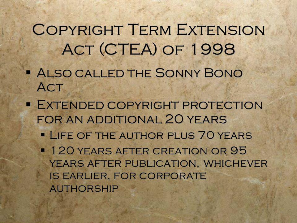 Copyright Term Extension Act (CTEA) of 1998