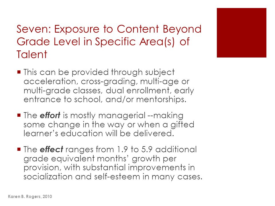 Seven: Exposure to Content Beyond Grade Level in Specific Area(s) of Talent