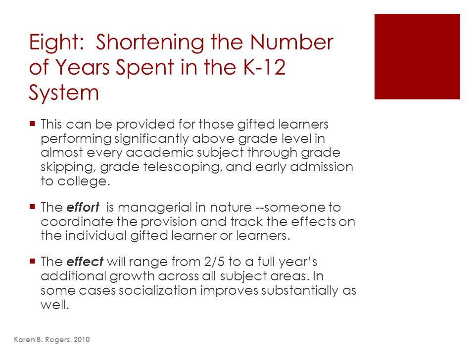 Eight: Shortening the Number of Years Spent in the K-12 System