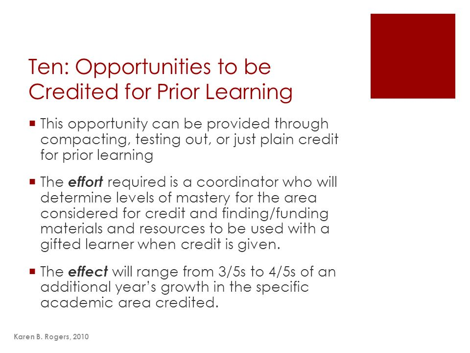 Ten: Opportunities to be Credited for Prior Learning