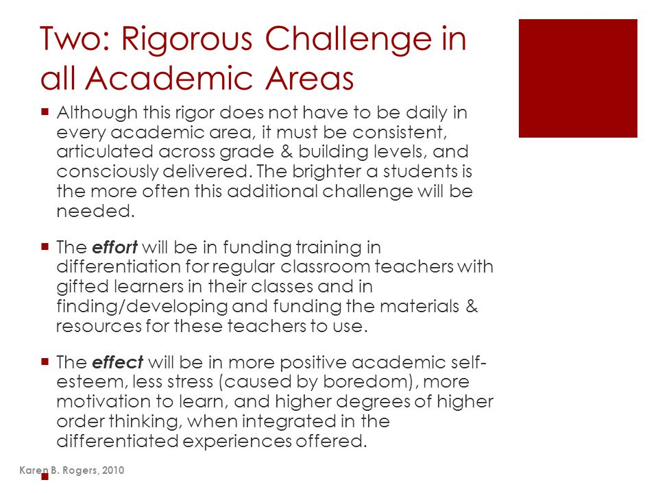 Two: Rigorous Challenge in all Academic Areas