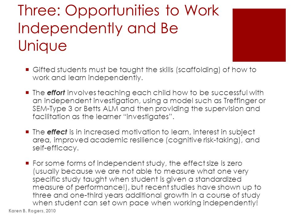 Three: Opportunities to Work Independently and Be Unique