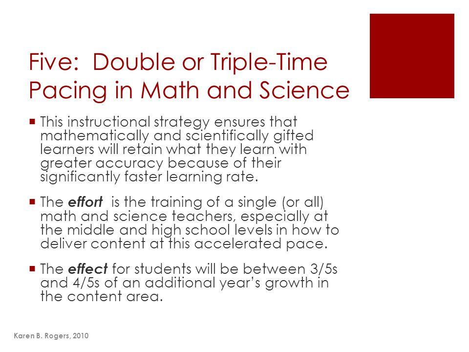 Five: Double or Triple-Time Pacing in Math and Science