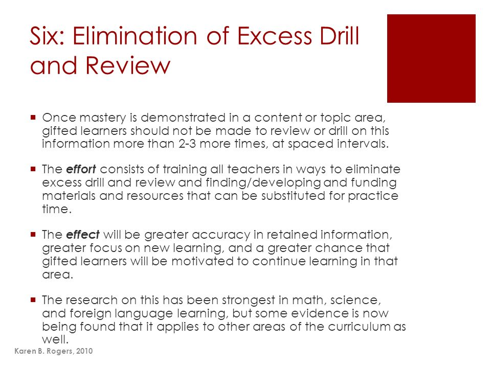 Six: Elimination of Excess Drill and Review