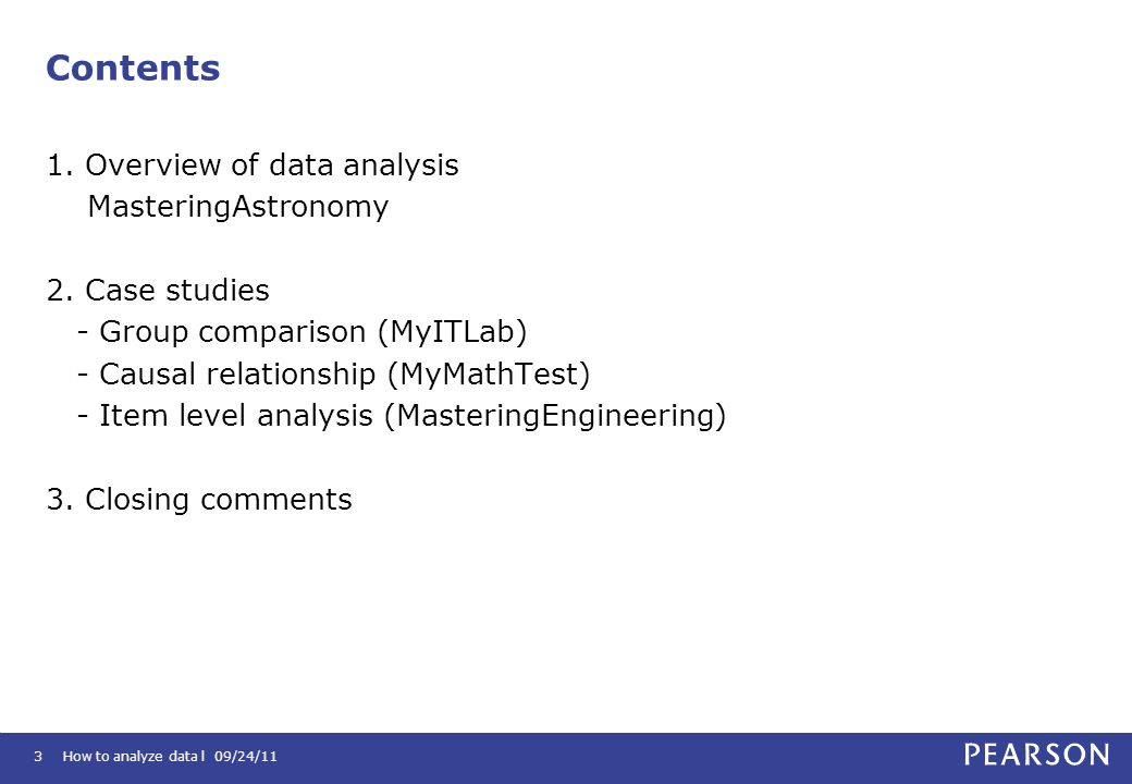 Contents 1. Overview of data analysis MasteringAstronomy